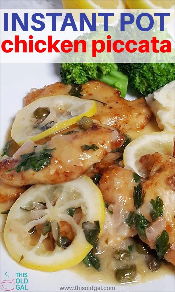 Pressure Cooker Instant Pot Chicken Piccata