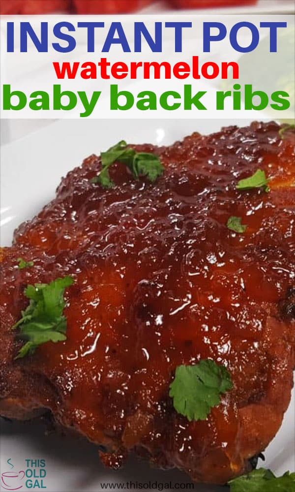 Instant Pot Pressure Cooker Watermelon Baby Back Ribs