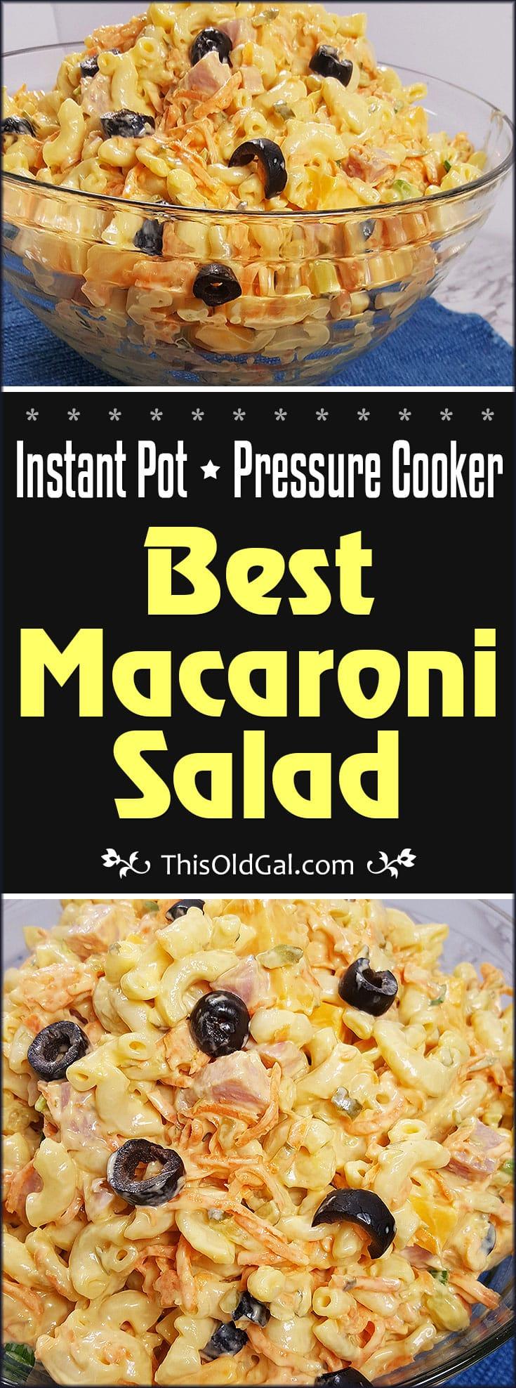 Pressure Cooker Best Macaroni Salad Recipe