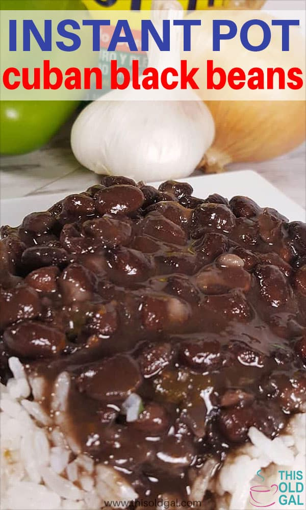Authentic Instant Pot Pressure Cooker Cuban Black Beans {Frijoles Negros}