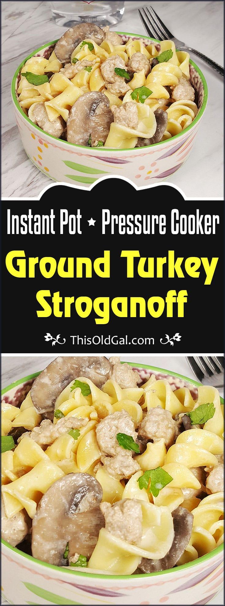 Pressure Cooker Ground Turkey Stroganoff