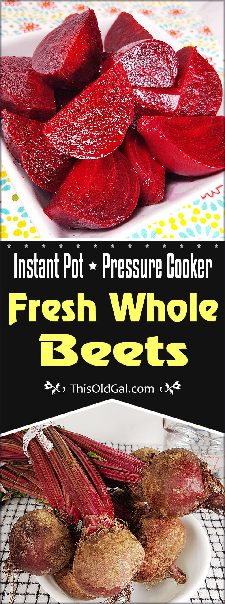 Pressure Cooker Instant Pot Fresh Whole Beets