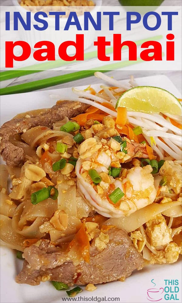 Instant Pot Chicken & Pork Pad Thai Shrimp