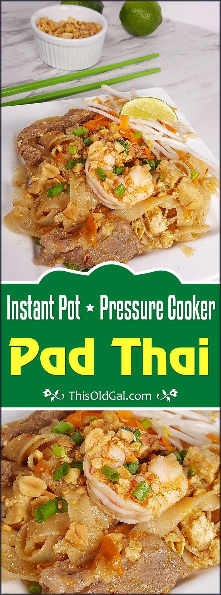 Instant Pot Chicken & Pork Pad Thai Shrimp