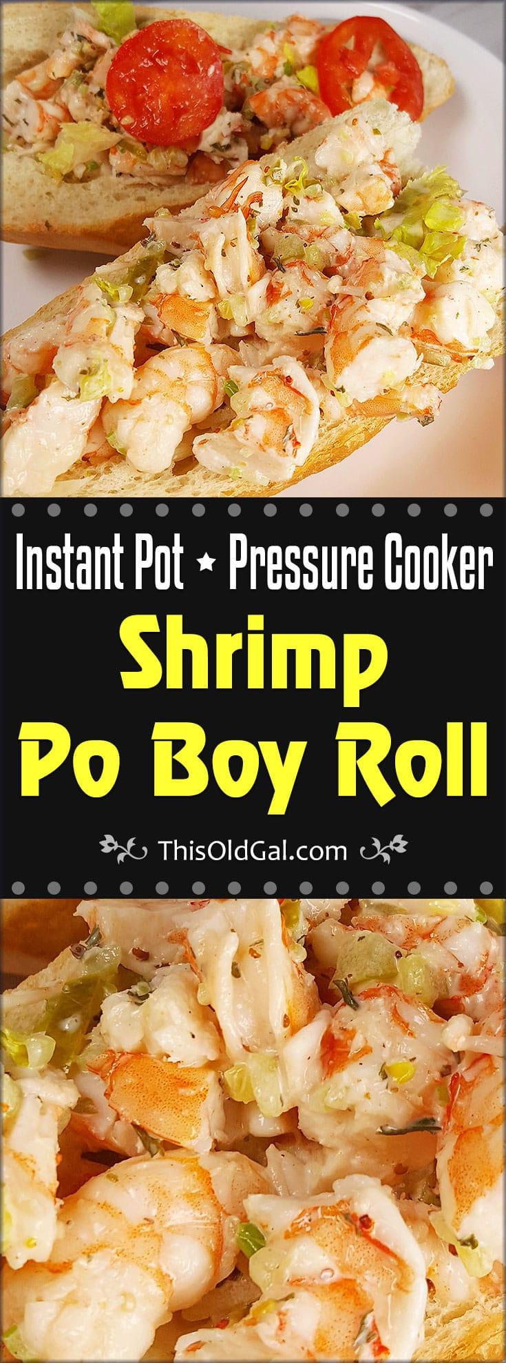Pressure Cooker Shrimp Po Boy {Shrimp Roll}