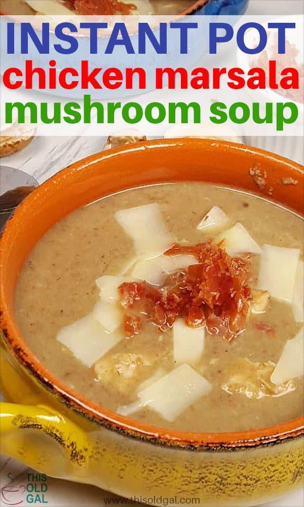 Instant Pot Pressure Cooker Chicken Marsala Mushroom Soup