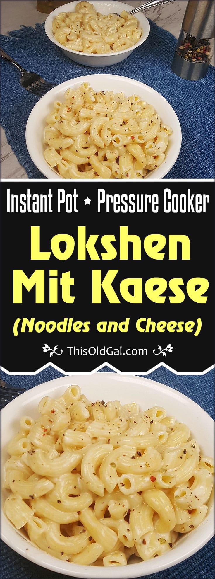 Pressure Cooker Lokshen Mit Kaese