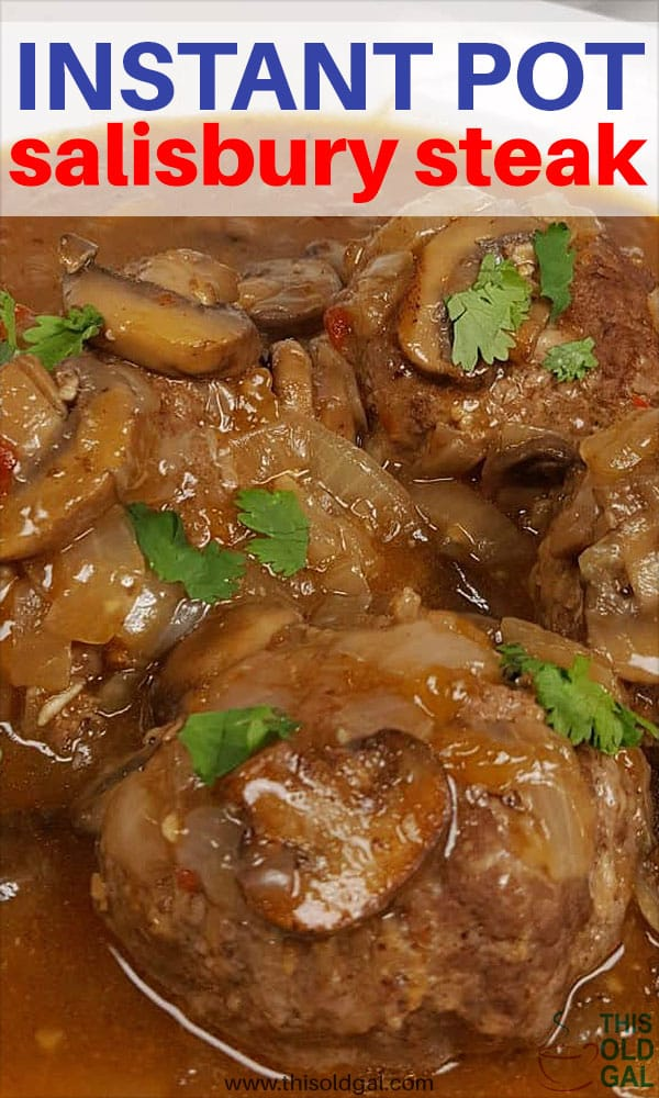 Pressure Cooker Salisbury Steak w/Onion Mushroom Gravy