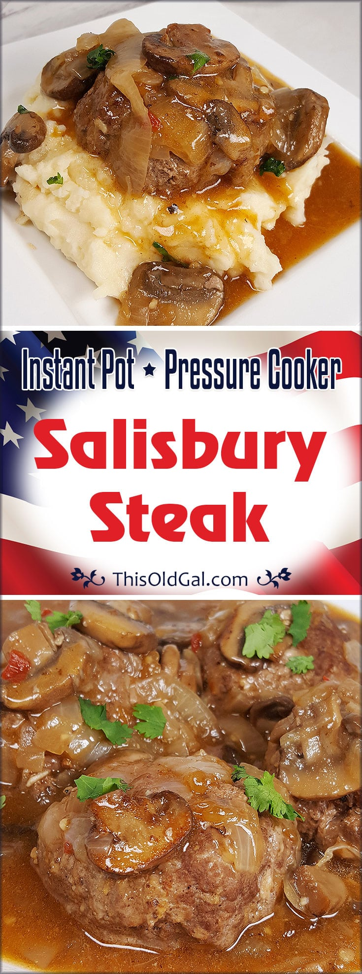 Pressure Cooker Salisbury Steak w/Onion Mushroom Gravy