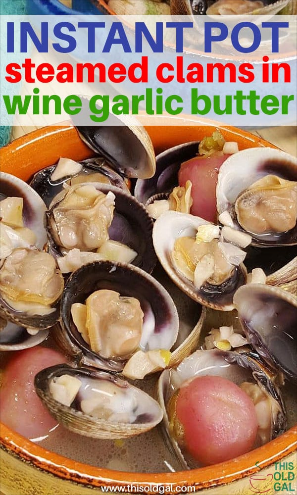 Pressure Cooker Steamed Clams in White Wine Garlic Butter