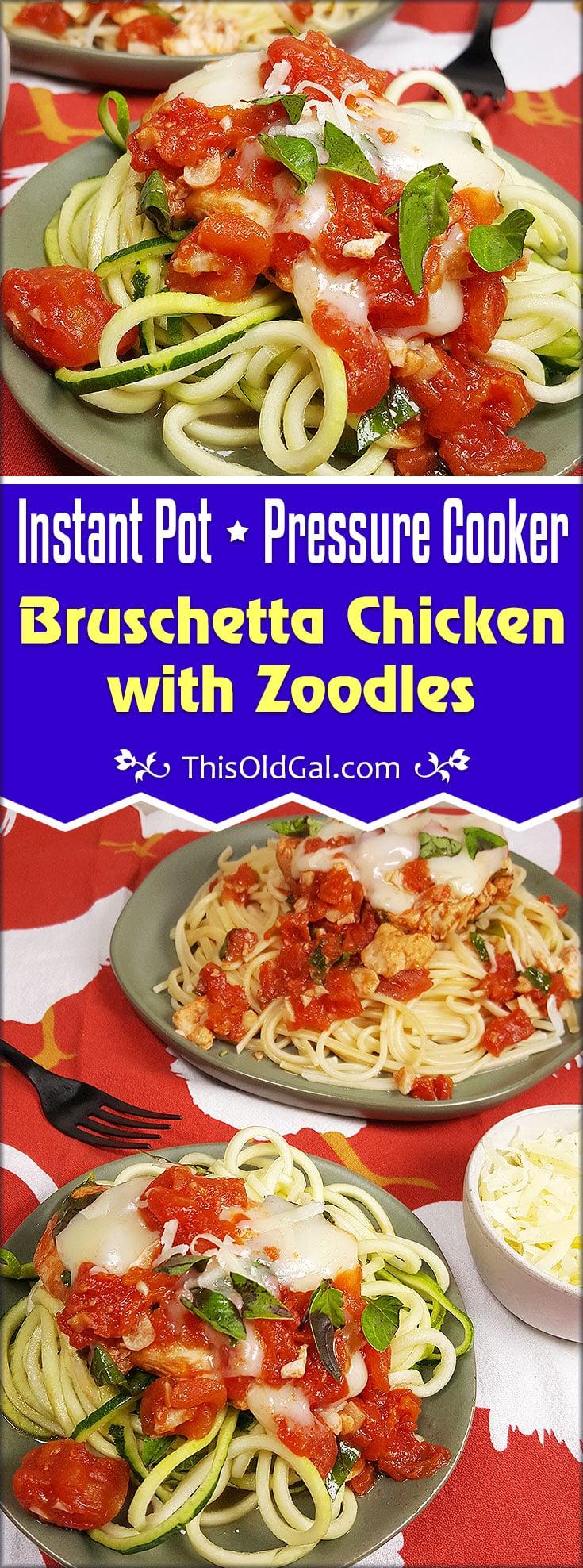 Pressure Cooker Bruschetta Chicken with Zoodles