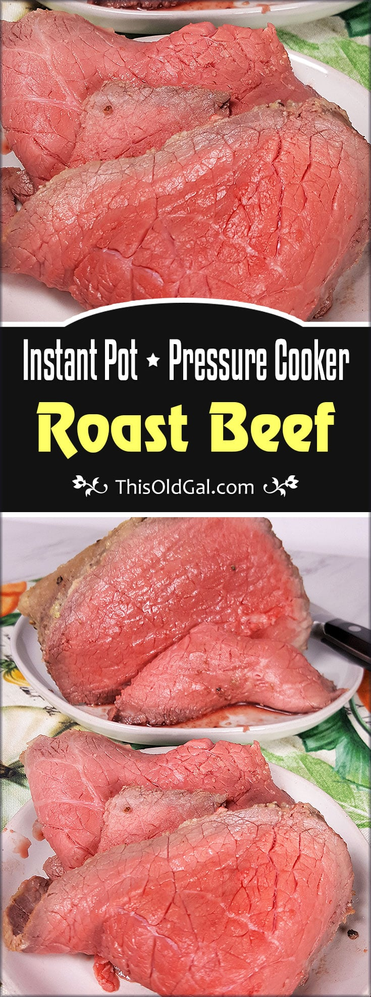 Deli Style Instant Pot and Pressure Cooker Roast Beef
