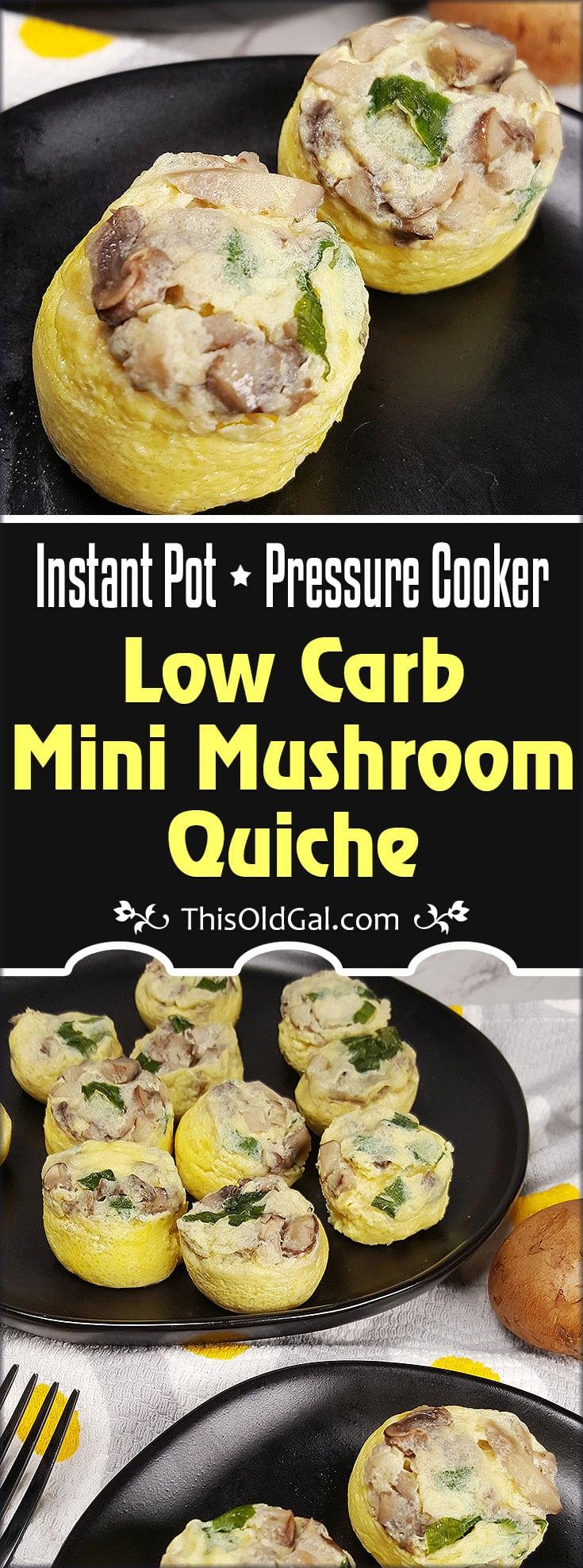 Instant Pot Pressure Cooker Low Carb Mini Mushroom Quiche