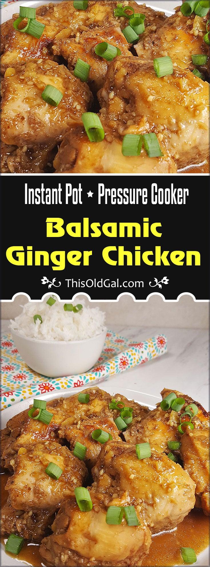 Instant Pot Pressure Cooker Balsamic Ginger Chicken