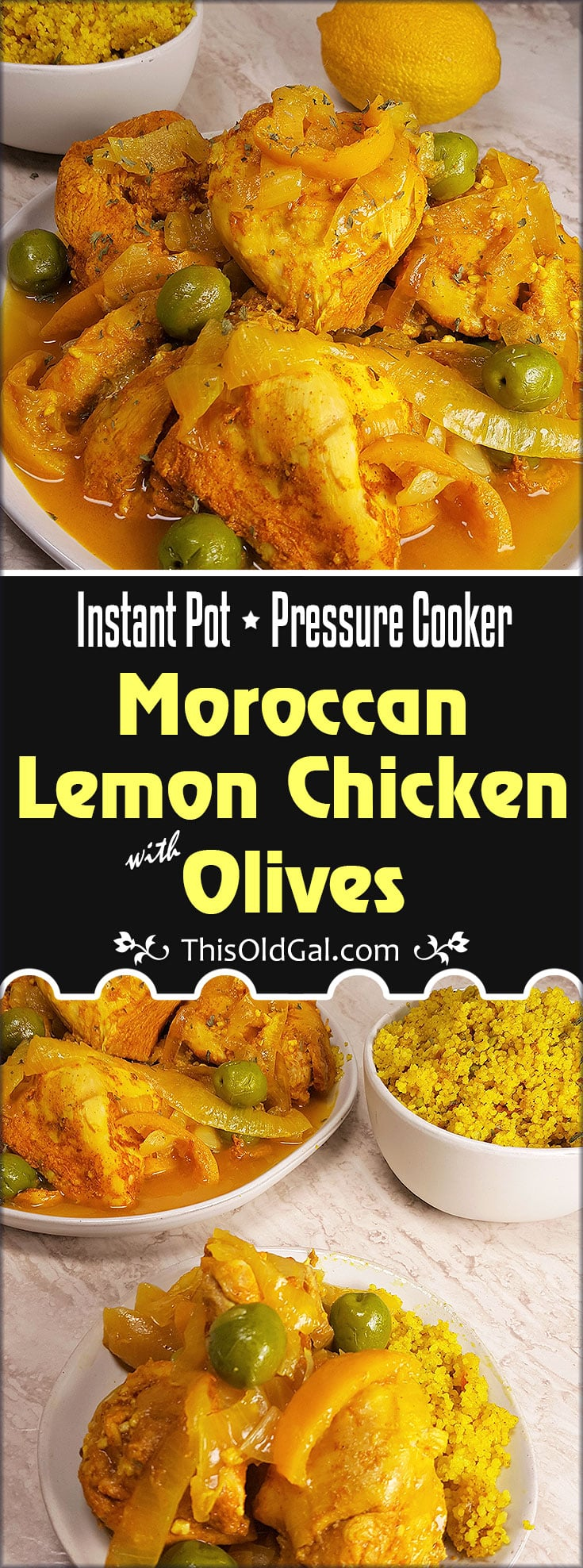 Instant Pot Pressure Cooker Moroccan Lemon Chicken with Olives