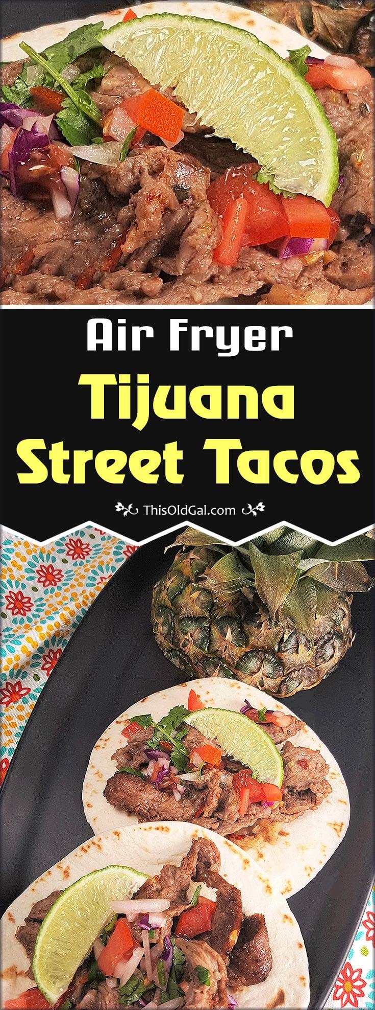 Air Fryer Tijuana, Mexico Street Carne Tacos