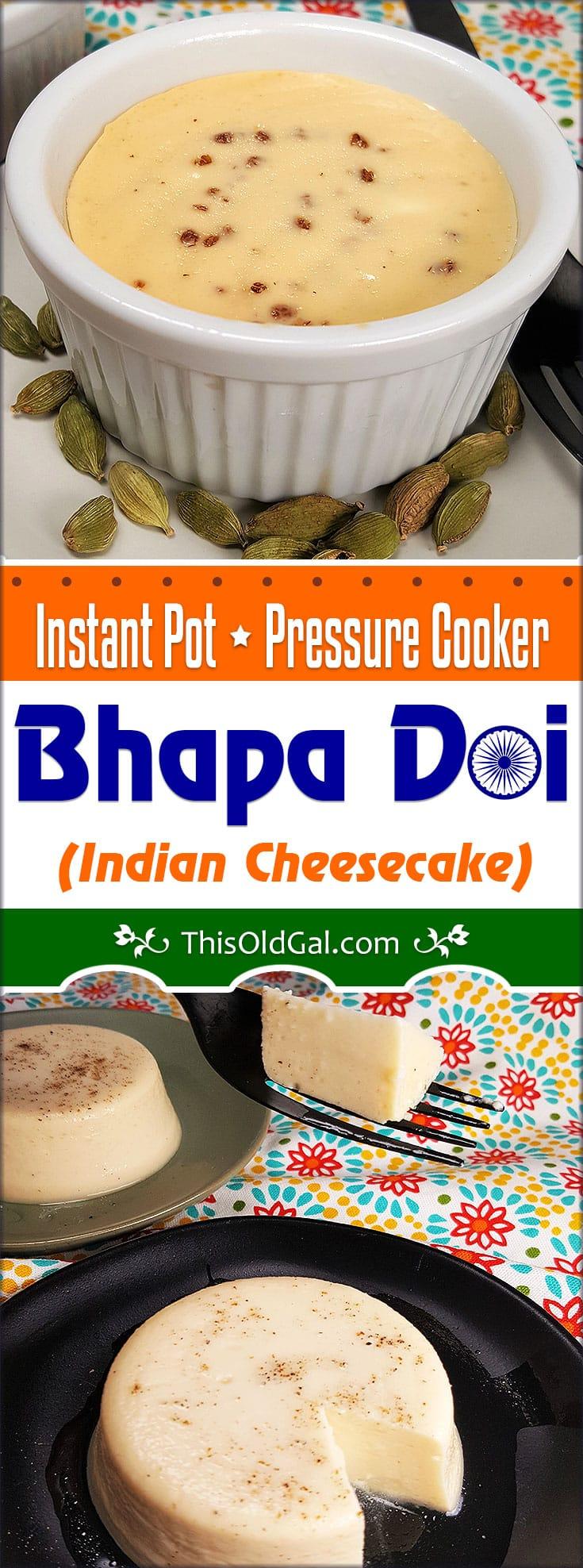 Pressure Cooker Bhapa Doi Steamed Yogurt Pudding/Cheesecake