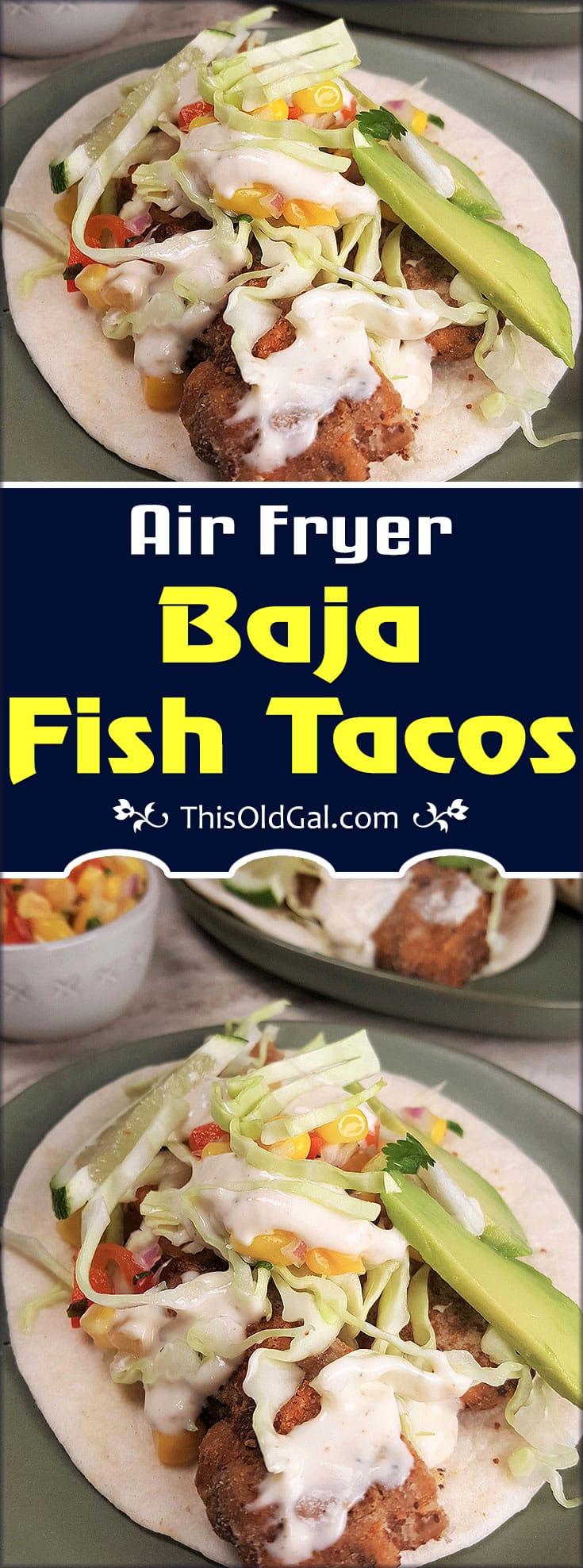 Air Fryer Baja California Fish Tacos