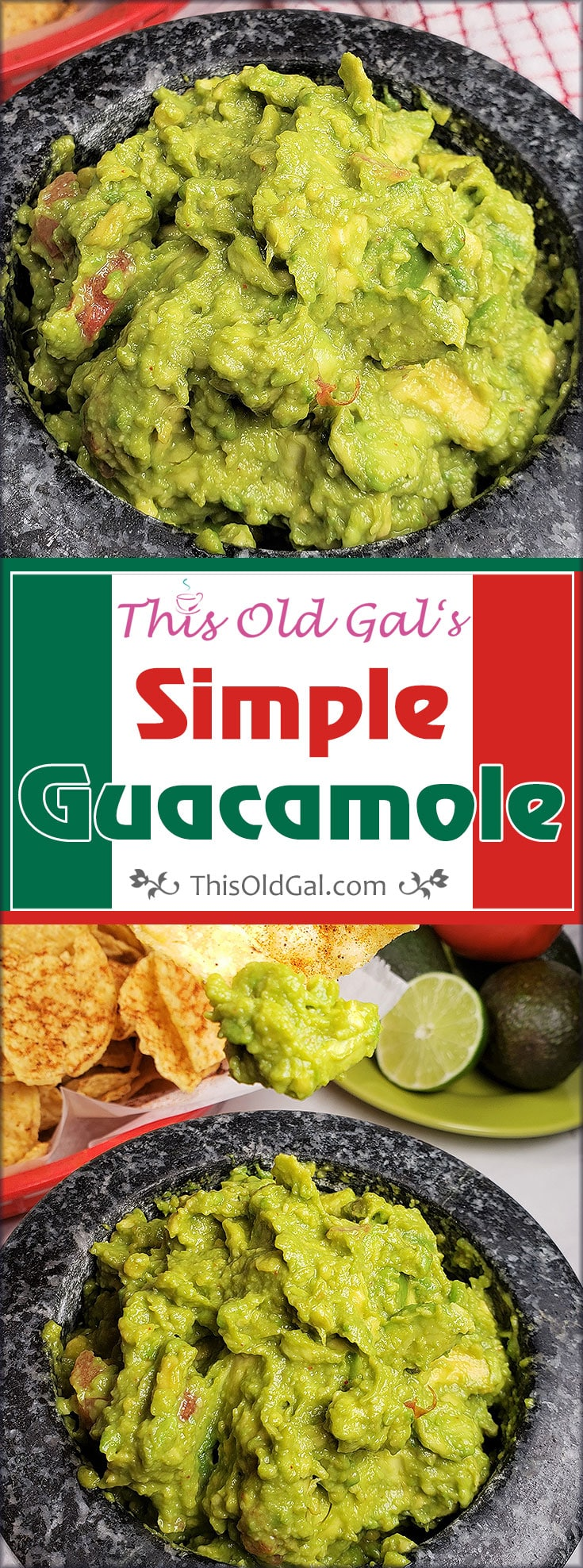 This Old Gal's Simple 5 minute Guacamole Recipe