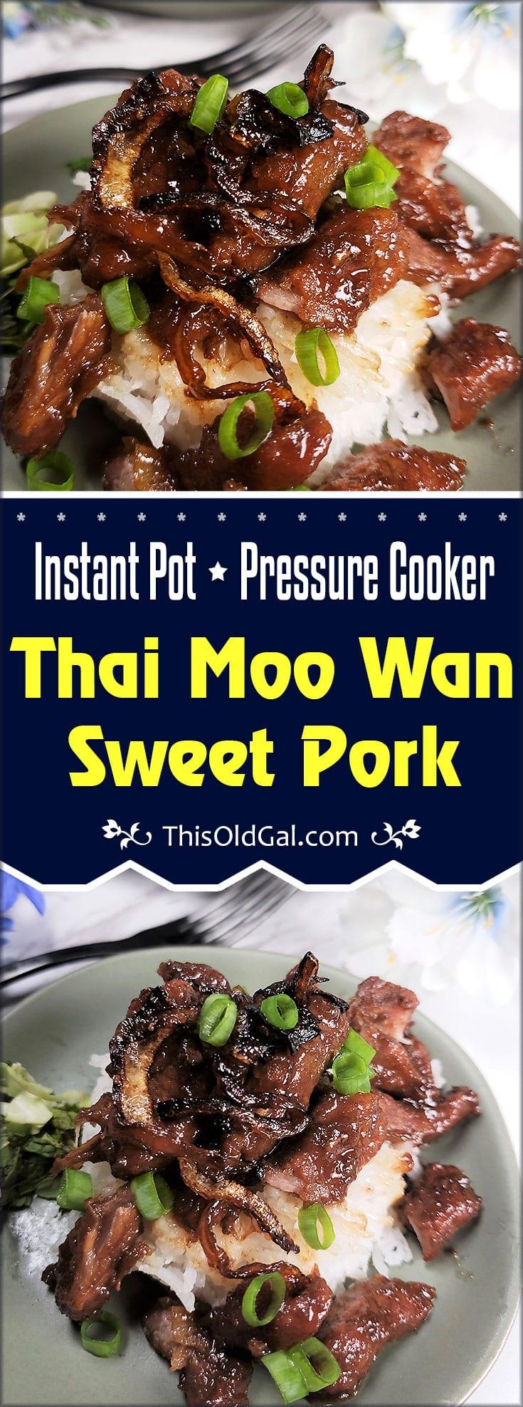 Instant Pot Pressure Cooker Thai Moo Wan Sweet Pork