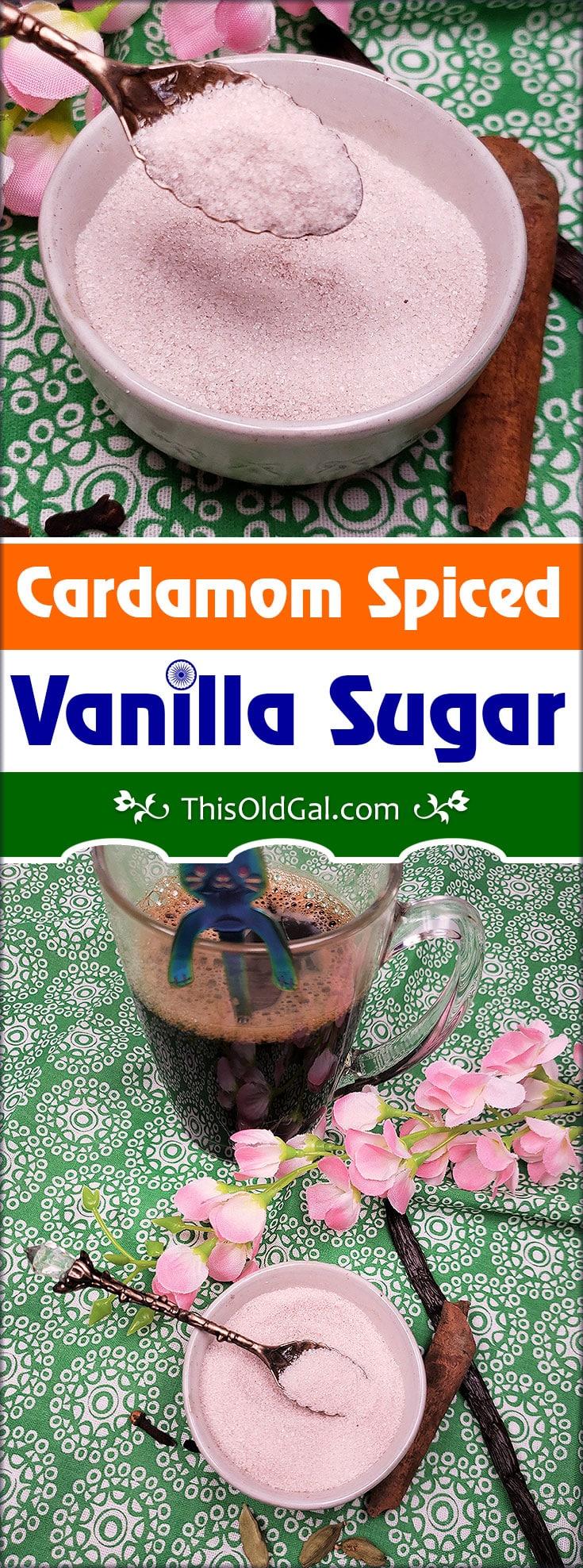 Cardamon Spiced Vanilla Sugar