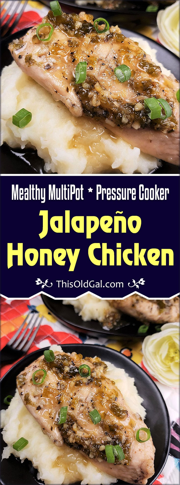 Pressure Cooker Jalapeno Hone Chicken and Mashed Potatoes