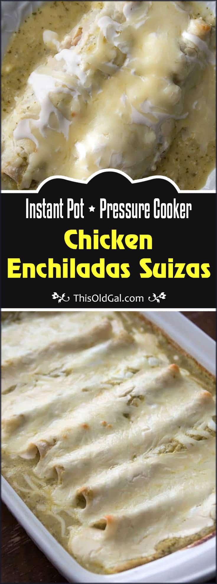 Pressure Cooker Chicken Enchiladas Suizas w/easy salsa verde
