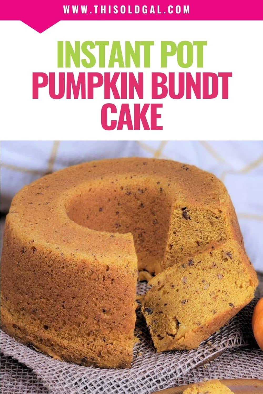 Instant Pot Pumpkin Bundt Cake wButterscotch