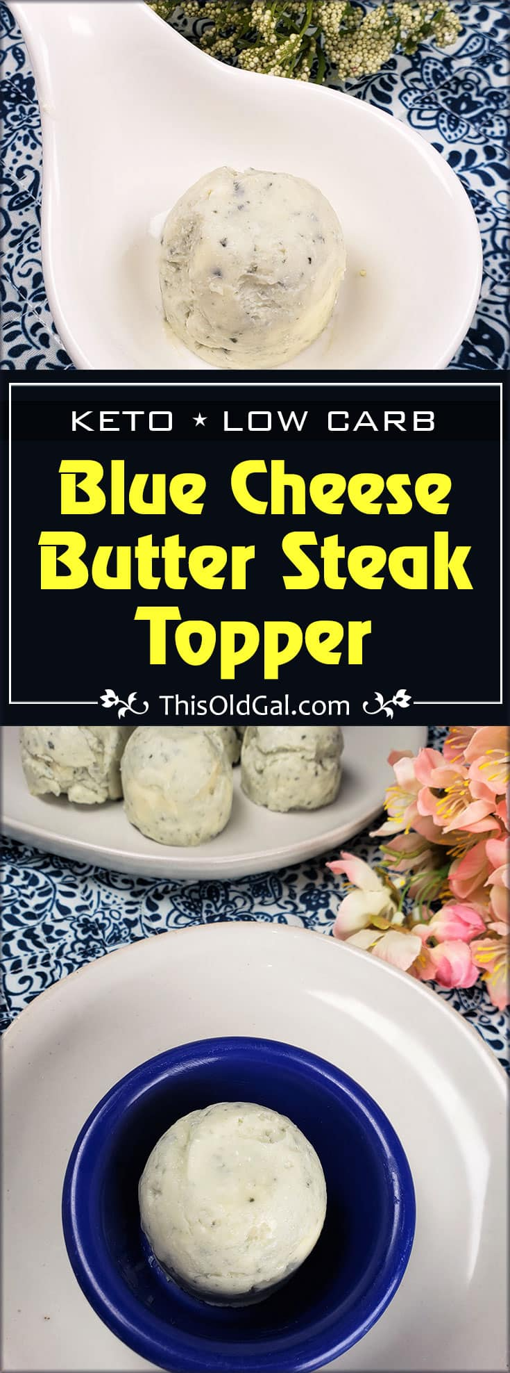 Blue Cheese Butter Steak Topper ~ Savory Keto Fat Bomb.