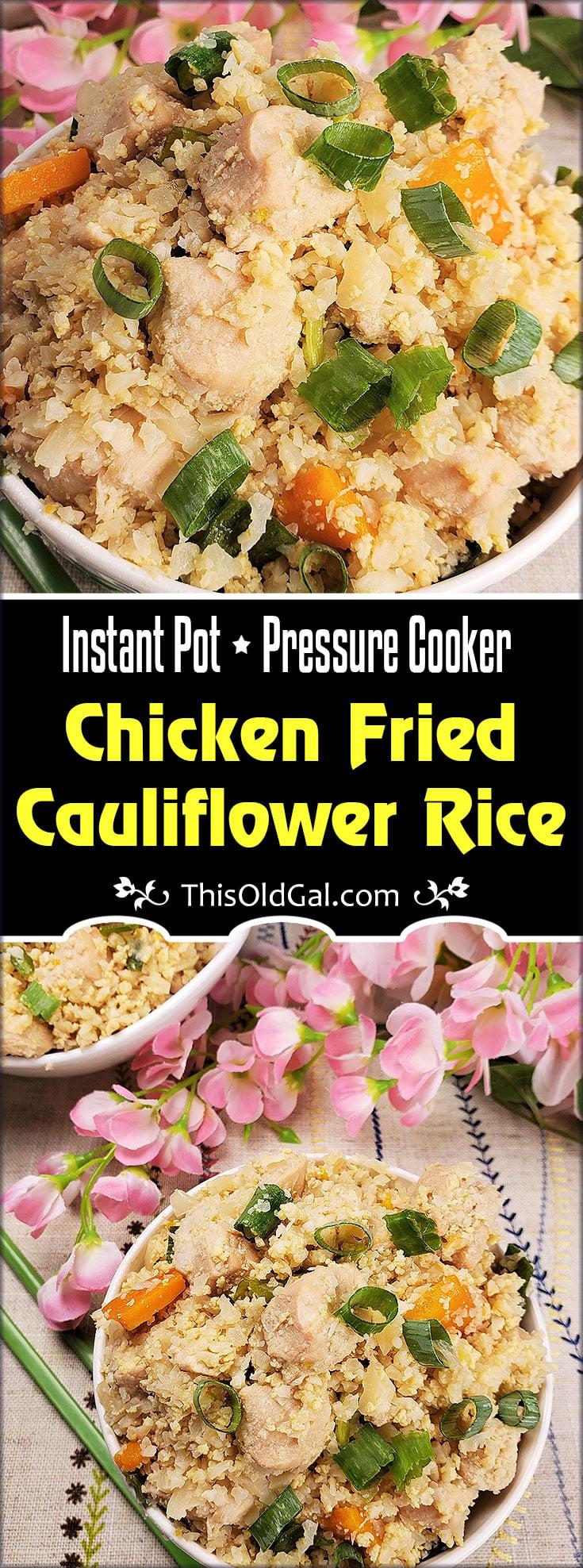 Instant Pot Pressure Cooker Chicken Fried Cauliflower Rice