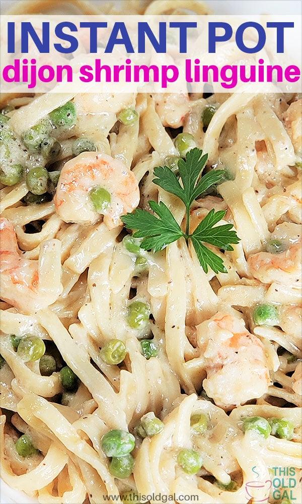 Instant Pot Pressure Cooker Shrimp Dijon Pasta