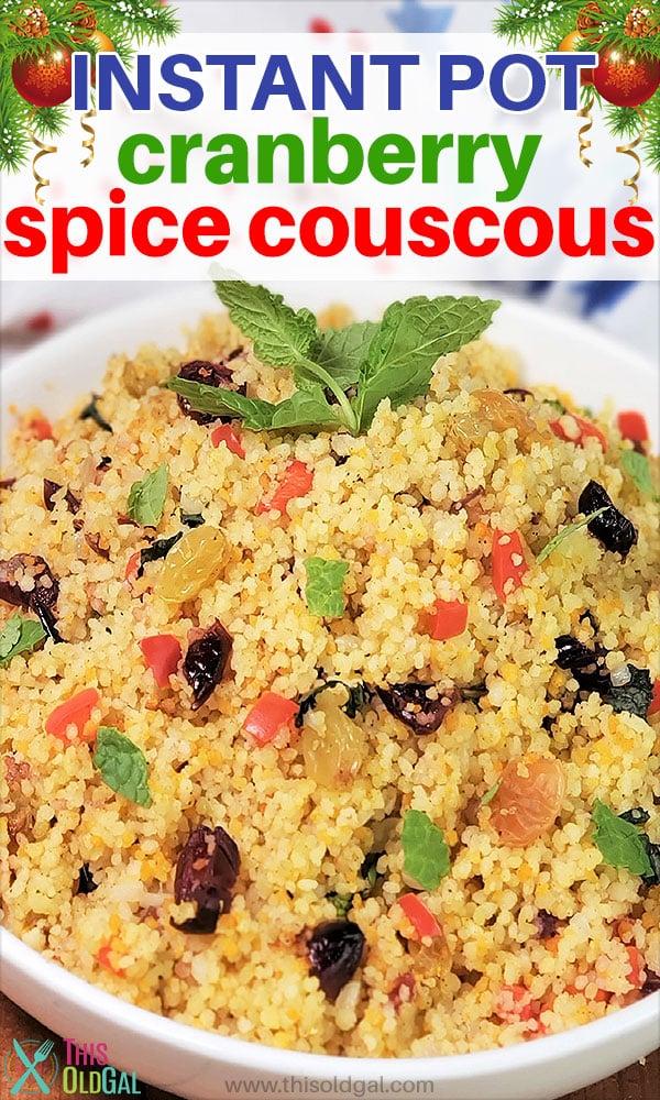 Instant Pot Pressure Cooker Cranberry Spice Couscous