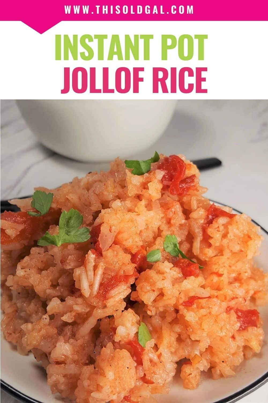 Pressure Cooker Jollof Rice (West African Tomato Rice) [Instant Pot]