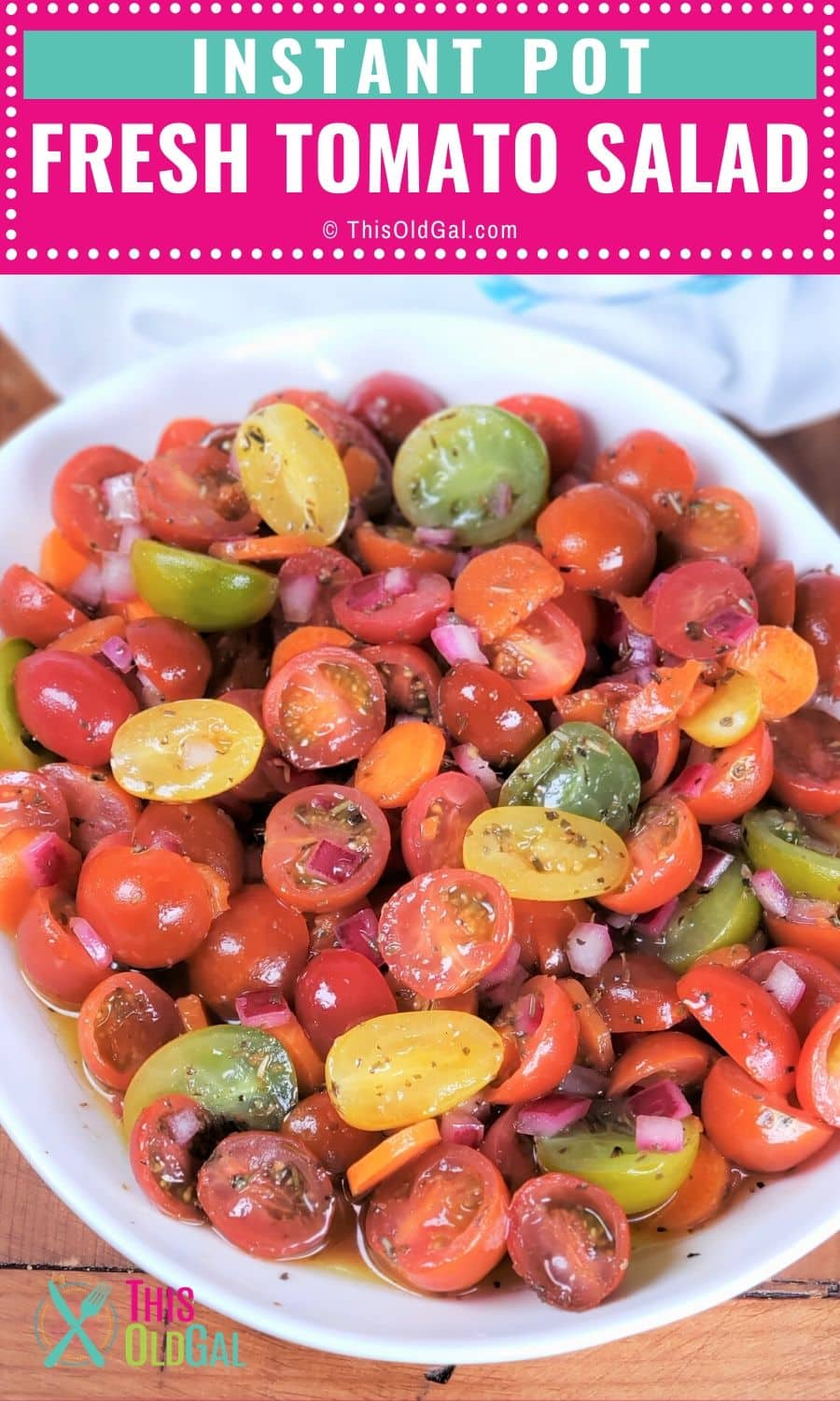 Hot Pink and Teal pinterest pin with a photo of tomato salad in a white bowl