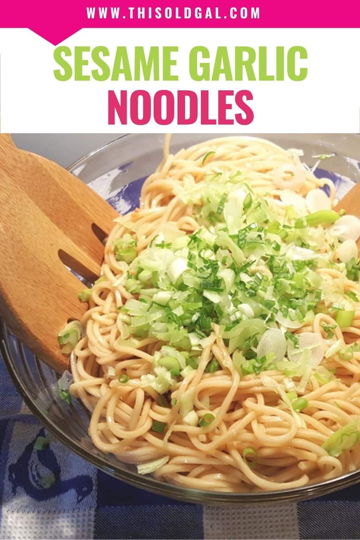 Easy Sesame Garlic Noodles